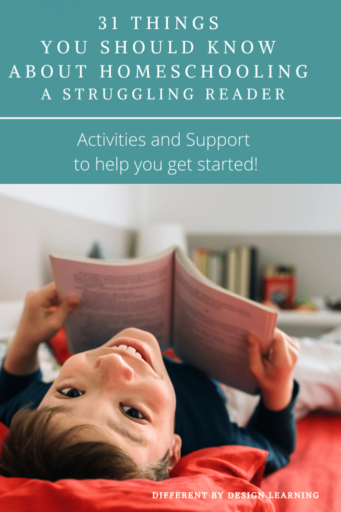 31 Things You Should Know About Homeschooling A Struggling Reader