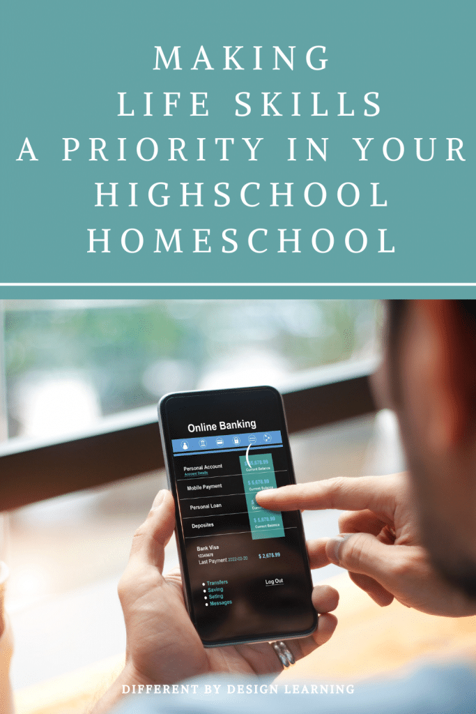 Making Life Skills In Your High School Homeschool A Priority